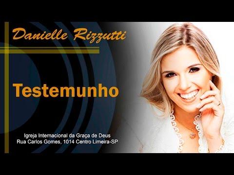 IIGD Limeira Testemunho Danielle Rizzutti 30 05 14