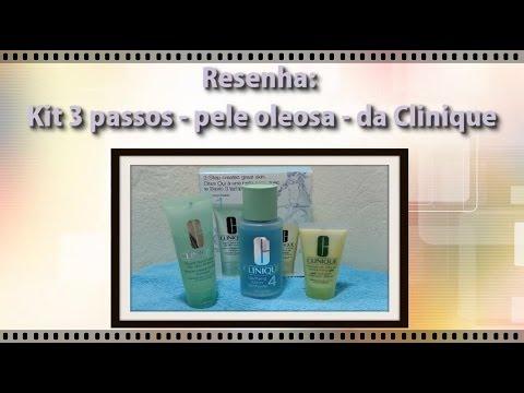 Resenha: Kit 3 passos - pele oleosa - Clinique