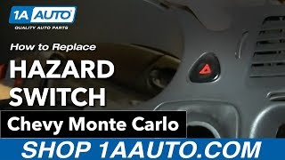 How To Install Replace Hazard Switch 2000-05 Chevy Monte