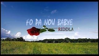 Riddla - Fo pa nou babyé