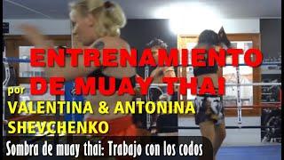 Entrenamiento de Muay Thai de Valentina y Antonina Shevchenko - Sombra: Puños y Codos