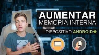 Como aumentar la memoria Interna en Android y Particionar SD