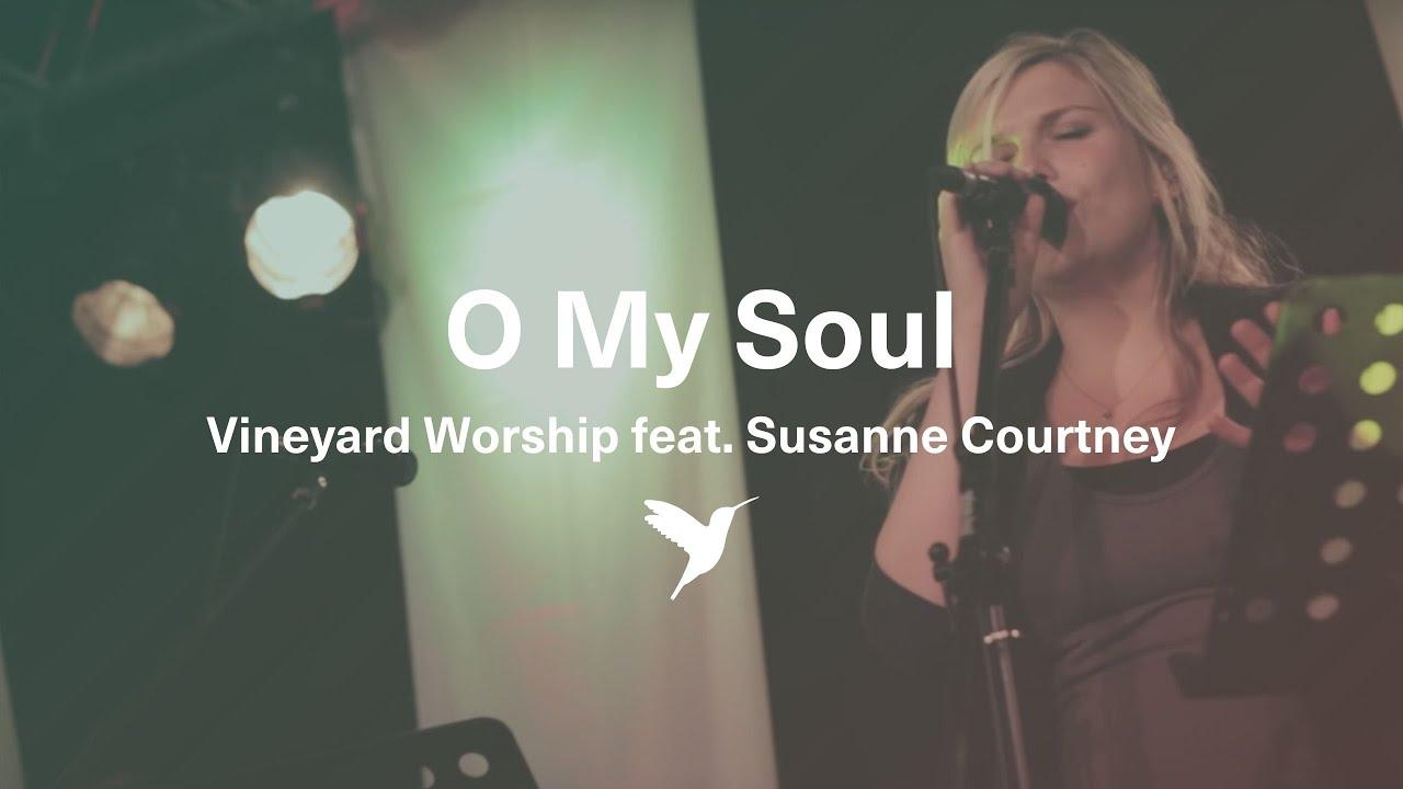 O my soul vineyard chords
