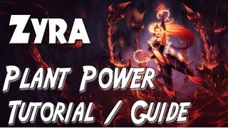 PLANT POWER Ultimate Zyra Guide - League of Legends