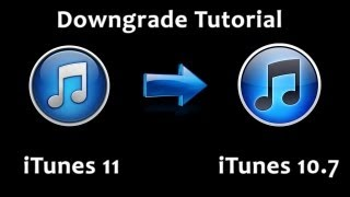 How To Downgrade ITunes 11 To 10.7