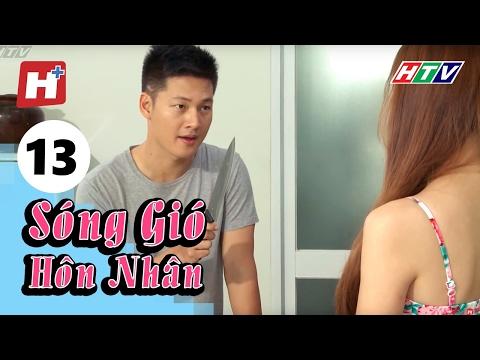 Sóng Gió Hôn Nhân - Tập 13 | Phim Tình Cảm Việt Nam Hay Nhất 2016