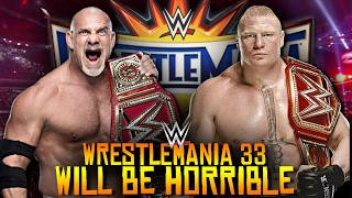5 Reasons Why WrestleMania 33 WILL Be HORRIBLE!