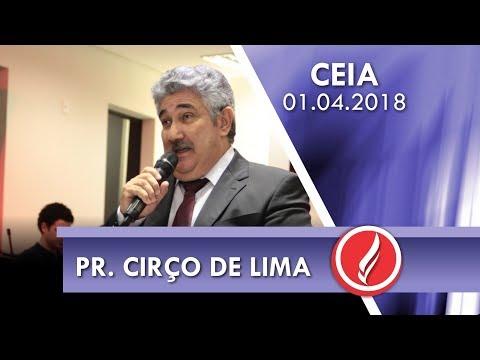 Culto de Ceia - Pr. Cirço de Lima - 01 04 2018