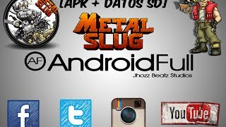 [Game] Metal Slug 1,2,3,X| Apk + Datos SD| [ANDROID FULL]