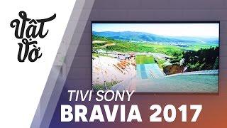Tivi Sony phát ra âm thanh từ màn hình !! Sony Bravia 2017 ra mắt