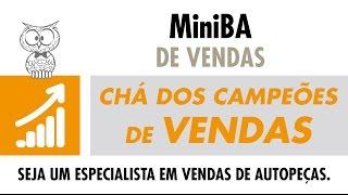 MINUTO DA VENDA – Cha dos Campeões de Vendas