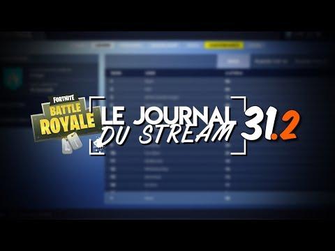 Le Journal du Stream #31.2 - Enfin un ladder sur Fortnite !