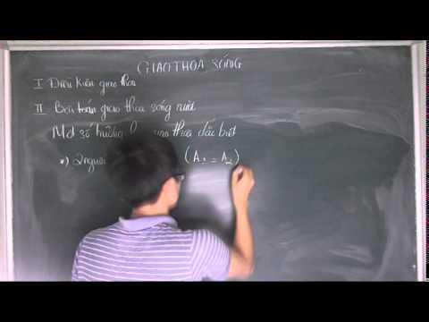 Toàn Bộ Chuyên Đề Giao Thoa Sóng Vật Lý 12 Ôn Thi Đại Học (L.Thuyết)