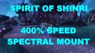 Warlords Of Draenor Spirit Of Shinri: 400% SPEED