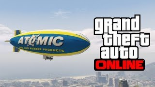GTA 5 Online How To Get The Atomic Blimp Online! Fly