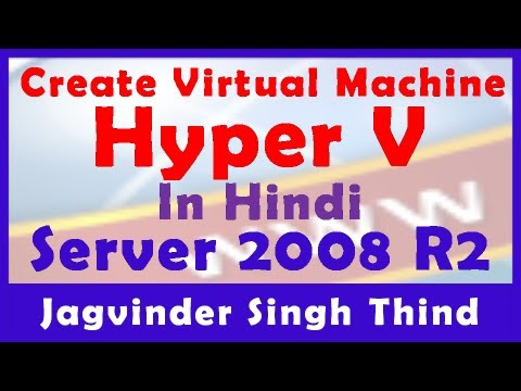 Hyper-V Part 2 Creating Virtual Machine