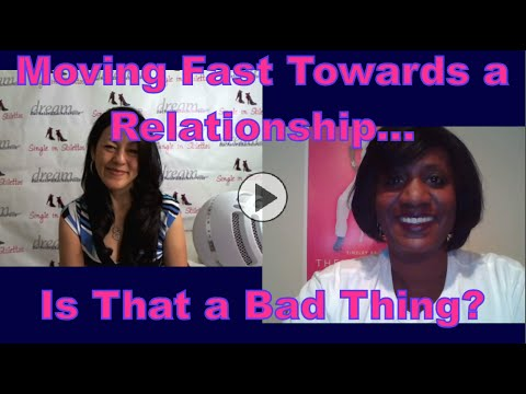 Relationship Moving Fast...Is That a Bad Thing? - Dating Advice for Women Over 40