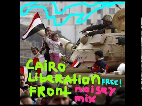 Cairo Liberation Front Presents The Third Mixtape