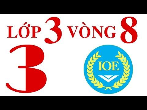 IOE Olympic Tiếng Anh lớp 3 vòng 8 năm 2014-2015