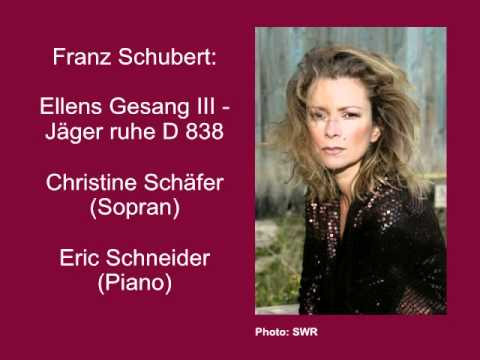 Schubert: Ellens Gesang II - Jäger raste D 838 - Christine Schäfer
