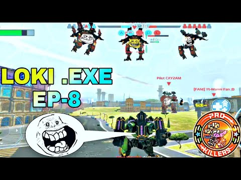 Loki .exe [Ep-8] (WAR ROBOTS FUNNY MOMENTS)