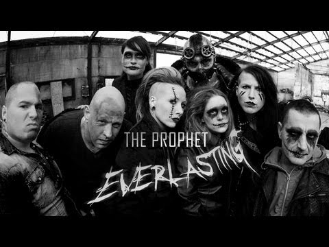 The Prophet - Everlasting (Official videoclip)
