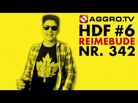 HDF - REIMEBUDE HALT DIE FRESSE 06 NR 342 (OFFICIAL HD VERSION AGGROTV)