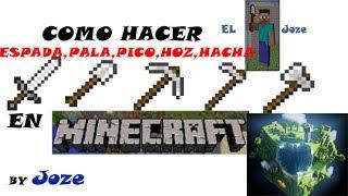 Minecraft (LOQUENDO) Como Hacer Espada, Pala, Pico, Hoz