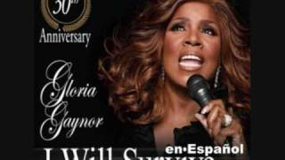 GLORIA GAYNOR: I Will Survive (Spanish)