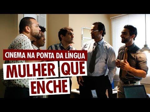 Cinema na ponta da Língua - Pgm 003: Mulher que enche