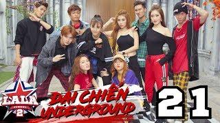 LA LA SCHOOL | TẬP 21 | Season 2 : ĐẠI CHIẾN UNDERGROUND