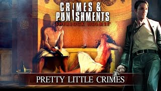 Crimes & Punishments (Sherlock Holmes): Pretty Little Crimes