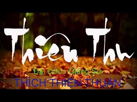 Thích Thiện Thuận 2015 - Thiên Thu (Thuyet Phap Moi)