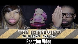 The Interview: Kanye & Kim ft Tre Melvin (REACTION VIDEO)!