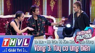 THVL | Hoán đổi cặp đôi - Tập 5 - Vòng 3: Tùy cơ ứng biến - Kim Nhã, Lê Lộc, Tuấn Dũng, BB Trần