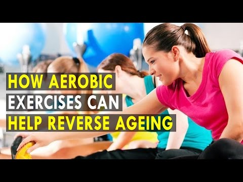How Aerobic Exercises Can Help Reverse Ageing - Health Sutra - Best Health Tips