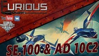 SE.100 & AD 10C2. Французские изыски / World of Warplanes /