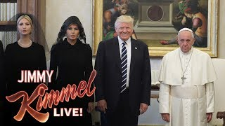Jimmy Kimmel on Trump's Visit with the Pope