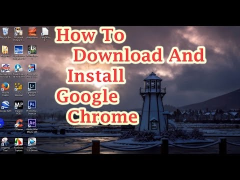 How to Download and Install Google Chrome 2014