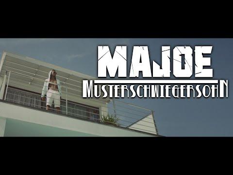 Majoe ► MUSTERSCHWIEGERSOHN