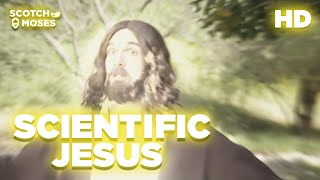 Scientific Jesus