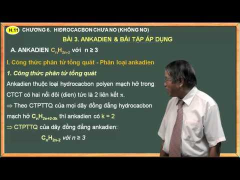 Hóa học lớp 11 - Chương 5. Hidrocacbon không no - Bài 3. Ankadien & bài tập Ankadien
