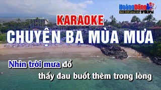 Chuyện Ba Mùa Mưa Karaoke Nhạc Sống