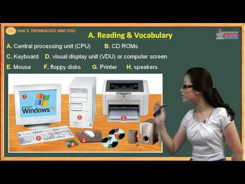 Video tiếng anh lớp 10 - Unit. 5 - Technology and you - Reading - Vocabulary - Cadasa.vn