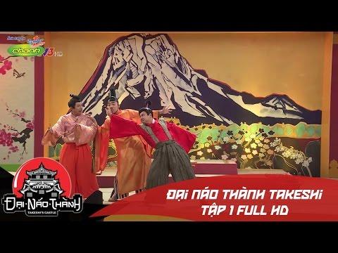 Đại náo thành Takeshi | Tập 1 Full HD | Trấn Thành cướp Diễm My khỏi tay Trương Thế Vinh