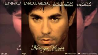 Enrique Iglesias El Perdedor (Merengue Version) Ft