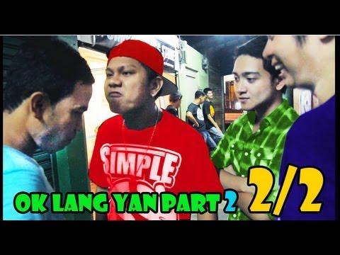 OK Lang Yan part 2 2/2