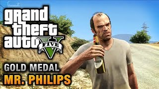 GTA 5 Mission #17 Mr. Philips [100% Gold Medal