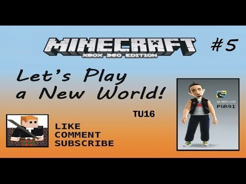 Let's Play a New World #5  TU16 Xbox 360 | Cartoon Texture Pack