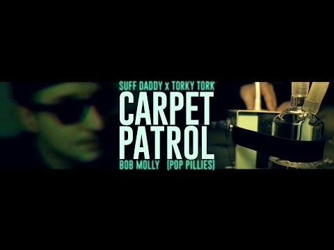 Carpet Patrol (Suff Daddy x Torky Tork) - Bob Molly (Pop Pillies)